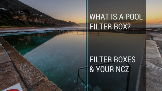 what is a pool filter box non-climbable zone pool fence requirements nsw sydney